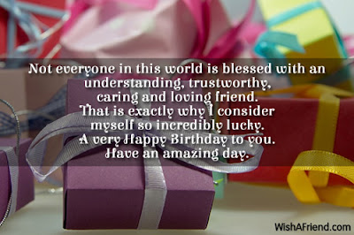 Happy Birthday massages wishes for friends: not everyone in this world is blessed with an understanding