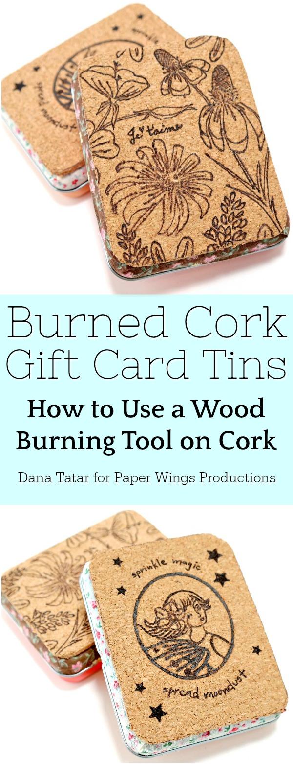 Burned Cork Gift Card Tin Tutorial
