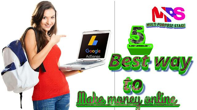 How to make money online - best 5 way to earn money online