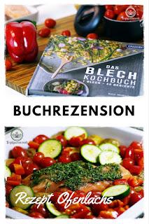 Buchvorstellung Blech-Kochbuch 1 Blech 50 Rezepte - Rezept Ofenlachs: Gartenblog Topfgartenwelt #Buchvorstellung #Kochbuch #Ofenrezepte #Ofengerichte #Rezept #Ofenlachs #provenzialisch