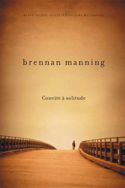 Convite a solitude - Brennan Manning