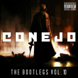 Conejo - The Bootlegs, Vol. 10 (2014)