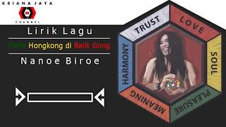 Lirik Lagu Mafia Hongkong di Balik Gong Nanoe Biroe