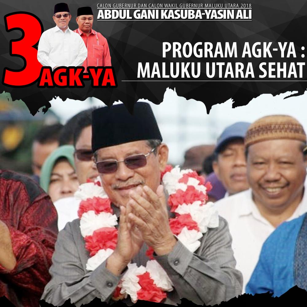 AGK - YA Untuk Maluku Utara Semakin Maju