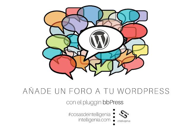 Añade un foro a ti wordpress con bbPress