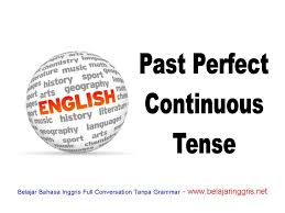 Past Perfect Continuous Tense In Bangla