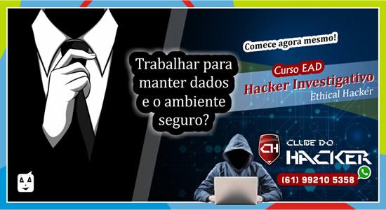 HACKER INVESTIGATIVO | Profissional com competências ligadas à prevenção de ataques