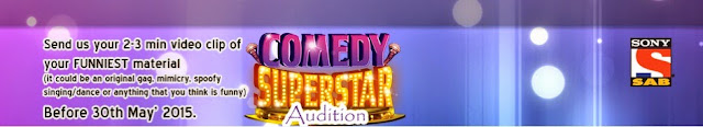 """Comedy Superstar ""  SAB TV Audition Date:-30 May 2015 