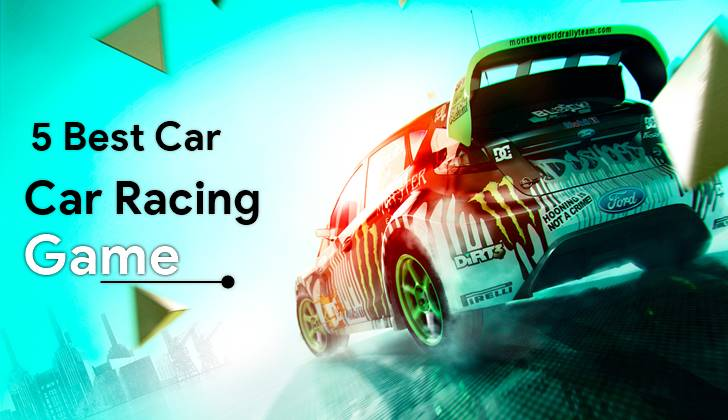 5 best car racing game 2018