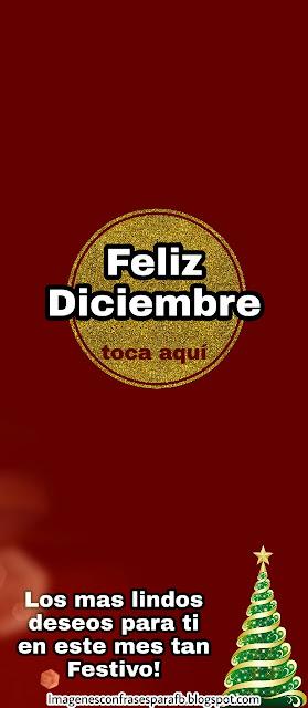Feliz Diciembre - Imagenes Largas para whatsapp