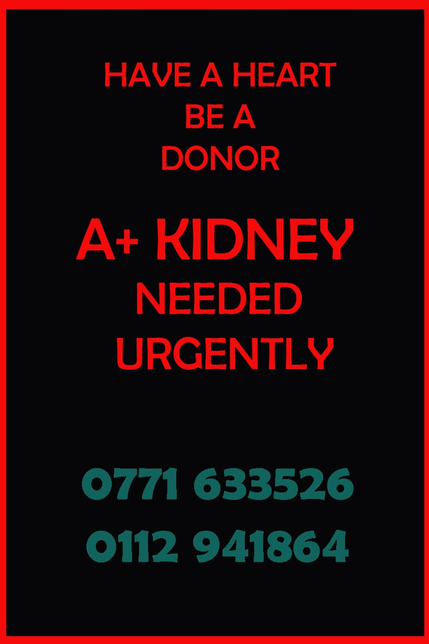 A+ Kidney Needed Urgently ~ Dailymail lk