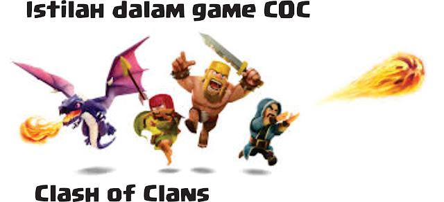 """Istilah lengkap dalam game coc """"Clash of clans"""""""