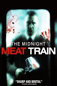 Watch The Midnight Meat Train Online Free in HD