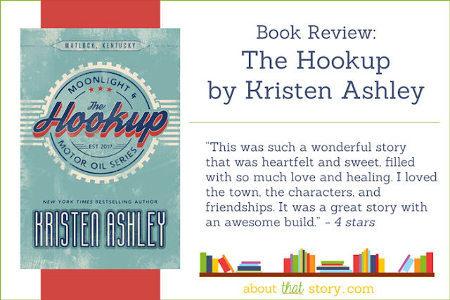 Book Review: The Hookup by Kristen Ashley | About That Story
