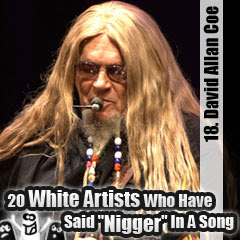 20 White Artists Who Have Said Nigger In A Song: 18. David Allan Coe