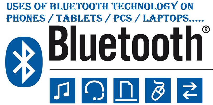 Uses of Bluetooth Technology