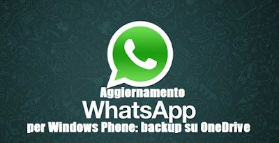 WhatsApp per Windows Phone: backup su OneDrive