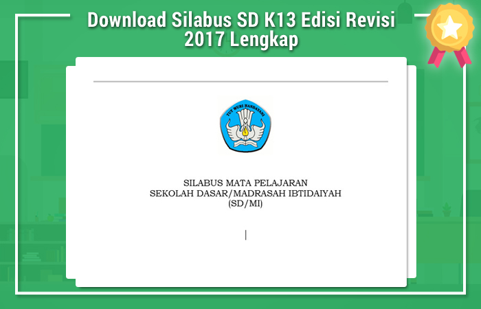 Download Silabus SD K13 Edisi Revisi 2017 Lengkap