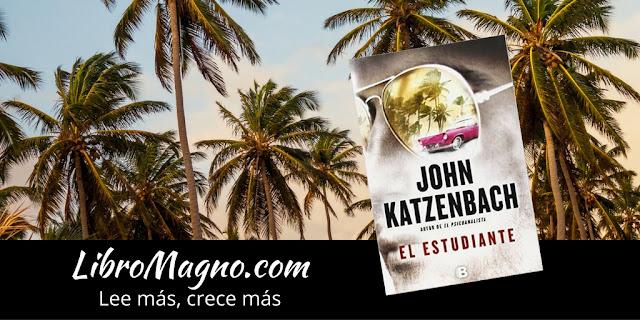 """""""El Estudiante"""" de John Katzenbach"""