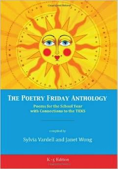 http://www.amazon.com/Poetry-Friday-Anthology-TEKS-version/dp/1937057739/ref=sr_1_2?s=books&ie=UTF8&qid=1393270059&sr=1-2&keywords=poetry+friday+anthology+teks