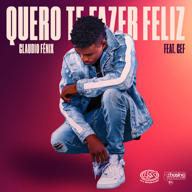 Claudio Fénix ft. Cef - Quero Te Fazer Feliz (Kizomba)