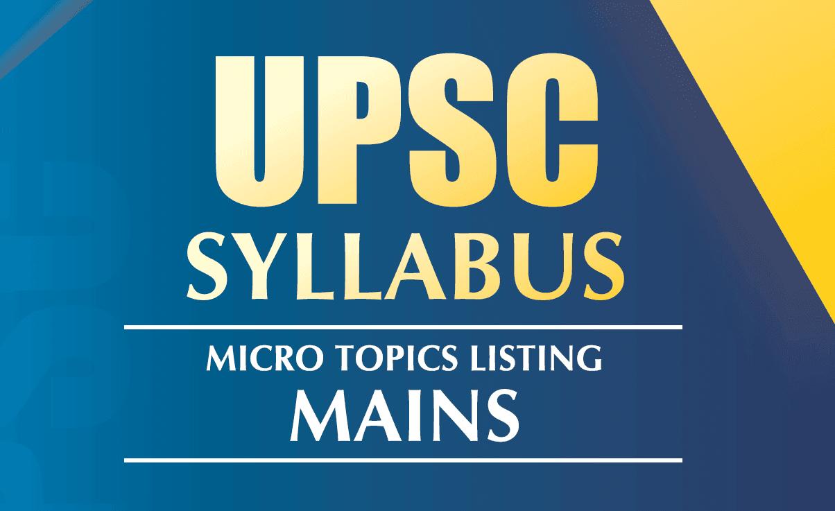 UPSC CSE Mains Syllabus pdf