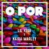 [Music] Lil Kesh Ft. Naira Marley – Opor