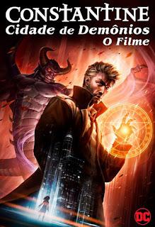 Constantine: Cidade de Demônios - O Filme - BDRip Dual Áudio