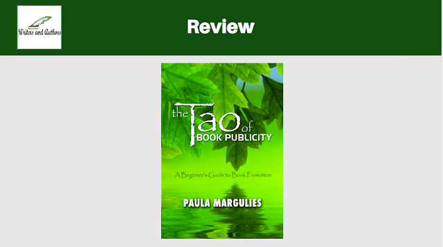 Book Review: The Tao of Book Publicity- A Beginner's Guide to Book Promotion by Paula Margulies