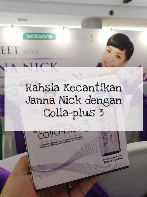 Rahsia Kecantikan Janna Nick dengan Colla-Plus 3