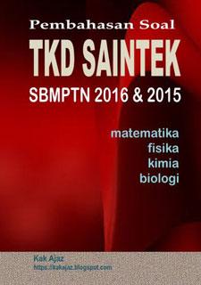 Ebook Pembahasan Soal TKD Saintek SBMPTN 2016 dan 2015