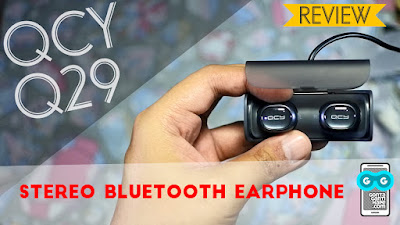 review qcy q29 bluetooth stereo earphone