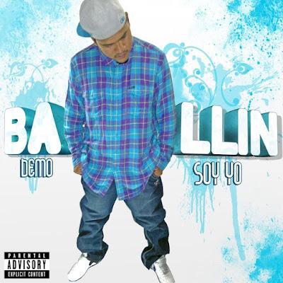 Ballin - Soy Yo: Demo