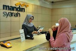 Lowongan Kerja Padang Desember 2017: PT. Bank Syariah Mandiri