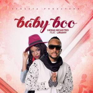 BAIXAR MP3 ||  Mona Nicastro - Baby Boo (feat. Liriany) || 2019