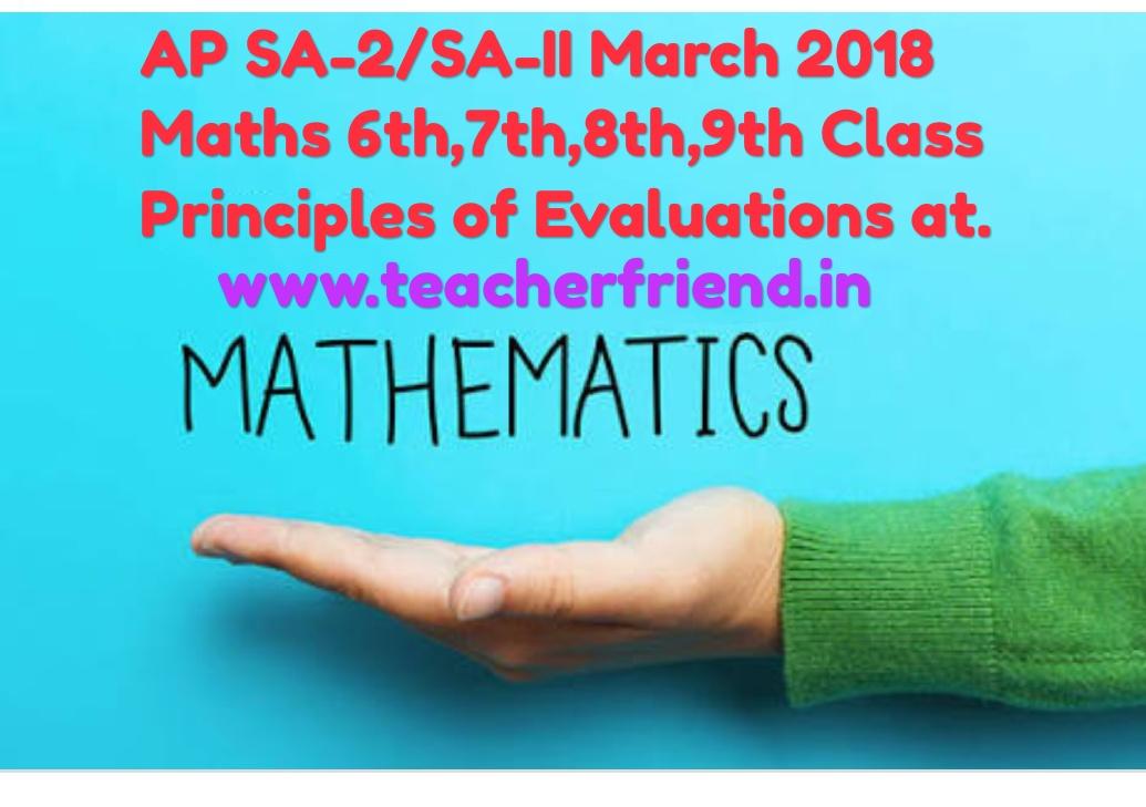 AP SA-2/SA-II March 2018 Maths 6th,7th,8th,9th Principles of ...