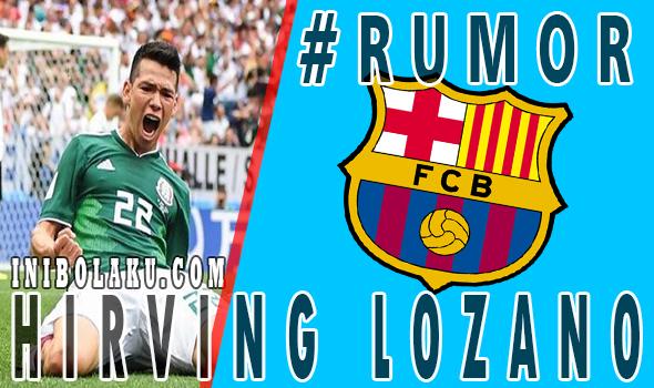 Hirving Lozano Di Dekati Barcelona