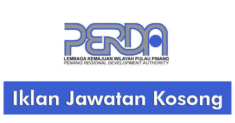 Jawatan Kosong di Lembaga Kemajuan Wilayah Pulau Pinang PERDA