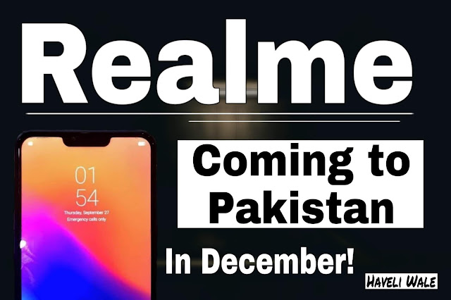 Realme Officially Coming To Pakistan In December (Realme Pakistan)