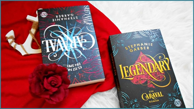 Rezension Legendary Stephanie Garber