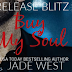 #release #blitz - Buy My Soul by Jade West  @jadewestauthor  @bemybboyfriend