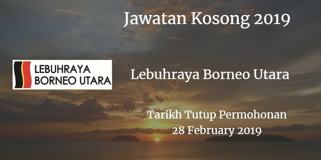 Jawatan Kosong Lebuhraya Borneo Utara 28 February 2019