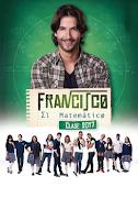 Francisco el matematico Capitulo 11