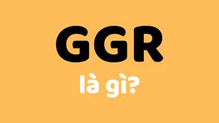 ggr la gi