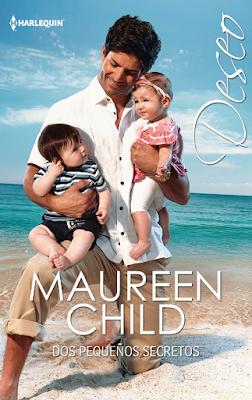 Maureen Child - Dos Pequeños Secretos