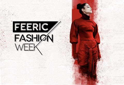 FEERIC FASHION WEEK - La Moda 360º