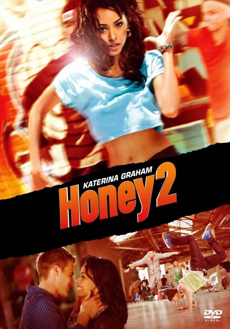 Honey 2: No Ritmo dos Sonhos – Dublado (2011)