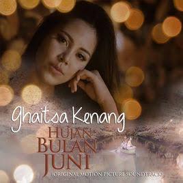 Lirik Ghaitsa Kenang - Hujan Bulan Juni (Original Motion Picture Soundtrack)