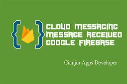 Belajar Cara Menerima Pesan di Firebase Cloud Messaging