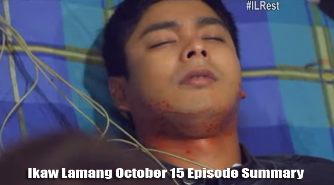ABS-CBN Ikaw Lamang October 15 Episode Summary: Farewell To a Loved One